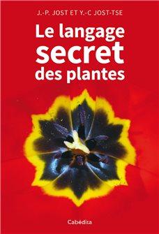 Livre le langage secret des plantes